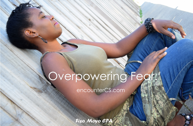 Overpowering Fear, the Greatest Enemy of Your Dreams