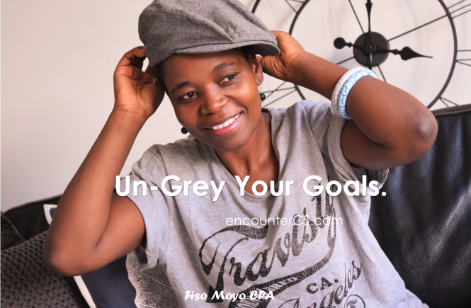 Un-Grey Your Goals-Your Guide to Make Things Happen this Year